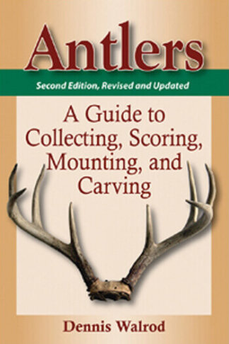 antlers guide collecting scoring mounting carving book