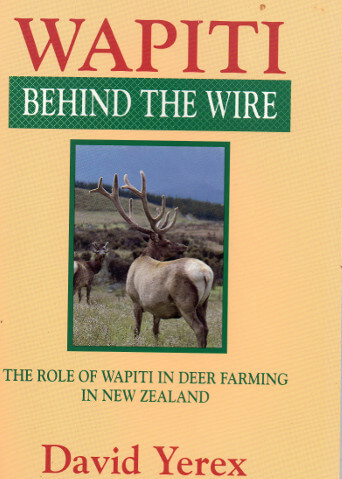 wapiti behind the wire book deer farming
