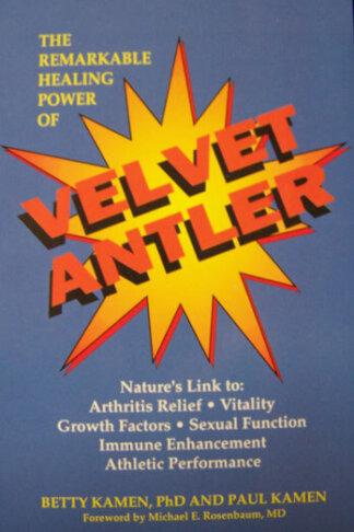 remarkable healing power of velvet antler book